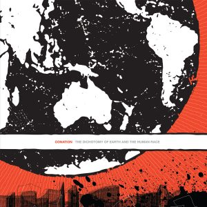 Conation - The Dichotomy Of Earth And The Human Race LP