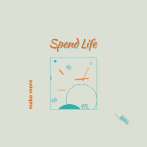 Make More - Spend Life LP