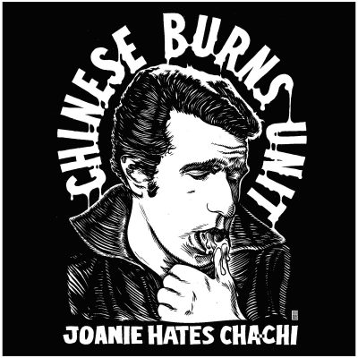 Chinese Burns Unit - Joanie Hates Chachi 7""