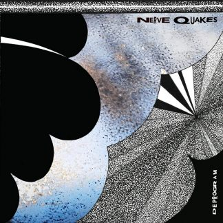 Nerve Quakes Deprogram LP